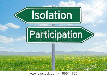Two Green Direction Signs - Isolation Or Participation