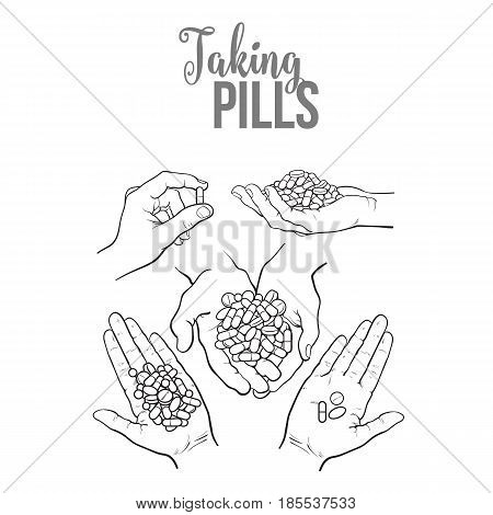 Set of hands holding pills, tablets, black and white sketch style vector illustration on white background. Hand drawn hands holding piles of pills, capsules, tablets in open palm, by two fingers