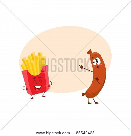 Funny laughing french fries character and sausage pointing to it with, fast food concept, cartoon vector illustration with space for text. Sausage and french fries characters, mascots