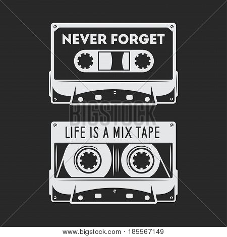 Retro audio cassette t-shirt design. Never forget quote. Life is a mix tape quote. Old school poster design. Vector vintage illustration.