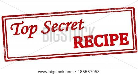 Stamp with text top secret recipe inside vector illustration