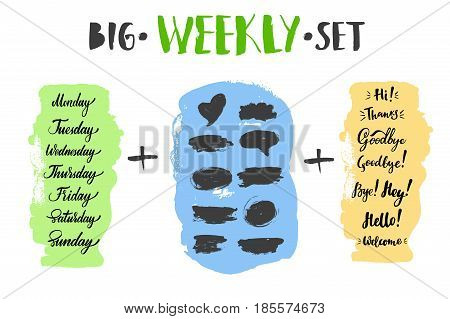 Big vector hand-drawn calligraphic weekly set with weeks, greeting, farewell and spots. Brush calligraphy, hand lettering. For schedule, diary, journal, postcard