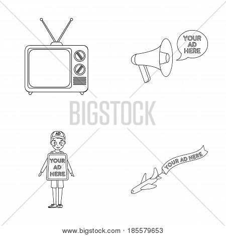 TV, megaphone, a man with a poster, an airplane with a banner.Advertising, set collection icons in outline style vector symbol stock illustration .