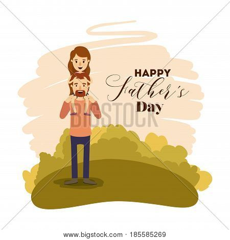 colorful card landscape of dad with daugther in shoulders on the fathers day vector illustration