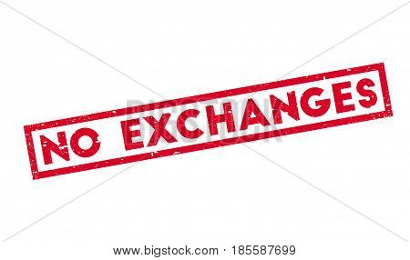 No Exchanges rubber stamp. Grunge design with dust scratches. Effects can be easily removed for a clean, crisp look. Color is easily changed.