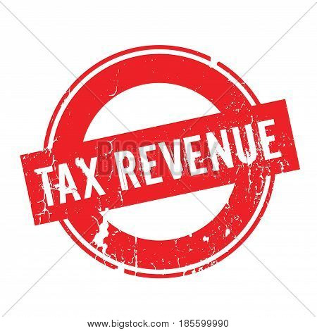 Tax Revenue rubber stamp. Grunge design with dust scratches. Effects can be easily removed for a clean, crisp look. Color is easily changed.