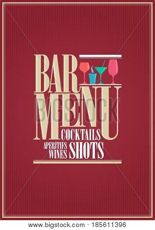Cocktails and wine restaurant bar menu design.Vector illustration