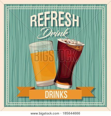 refresh drinks beer glass soda liquid vintage poster vector illustration