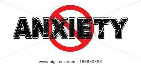 Ban Anxiety the tendency to worry to be nervous about an upcoming event or generalized unease.