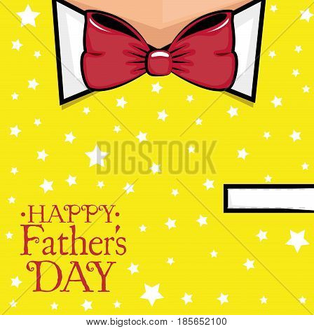 Happy father day card over starry yellow suit and red bowtie background. Vector illustration.