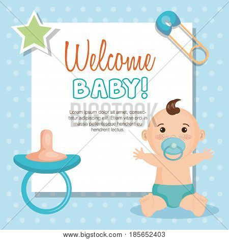 Welcome baby card with cute baby boy, star, pacifier and safety pin over blue dotted background. Vector illustration.