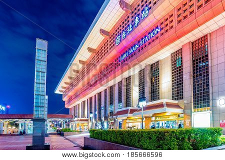 TAIPEI TAIWAN - APRIL 03: Night view of Taipei main station entrance. This is the main station for people to travel to other areas of Taiwan on April 03 2017 in Taipei