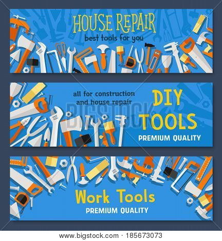 Work tools vector banners of carpentry instruments drill or hammer and tape measure ruler, spanner and saw, plaster trowel and paint brush or screwdriver for do-it-yourself toolbox