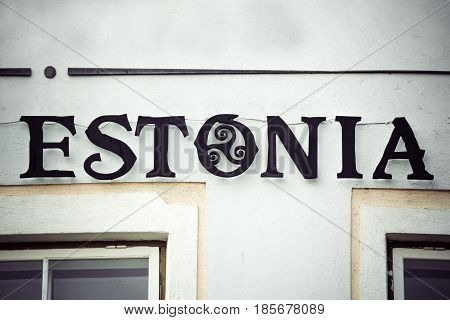 Estonia sign in decorative ironwork in the capital Tallinn