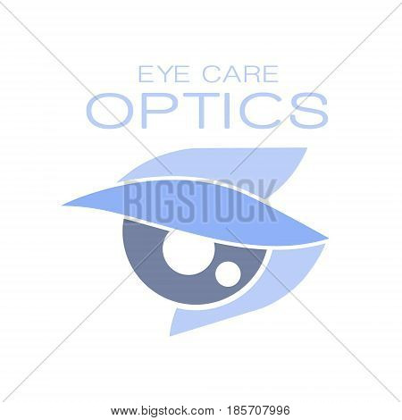 Optics eye care logo symbol, oculist sign. Vector Illustration for optics clinic, company, ophthalmology cabinet