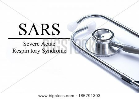 Page with SARS (Severe Acute Respiratory Syndrome) on the table with stethoscope medical concept