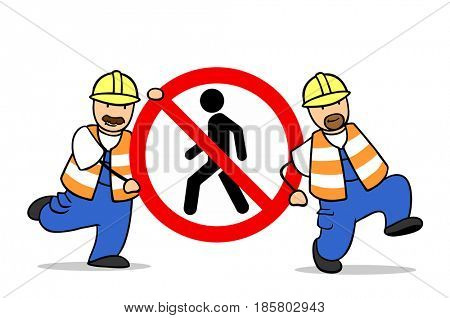 Cartoon of two construction workers holding banned for pedestrians sign