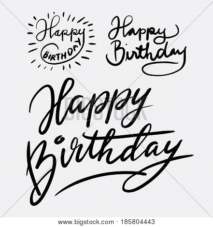Happy birthday hand written typography. Good use for logotype, symbol, event, party, cover label, product, brand, poster title or any graphic design you want. Easy to use or change color