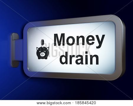 Currency concept: Money Drain and Money Box With Coin on advertising billboard background, 3D rendering