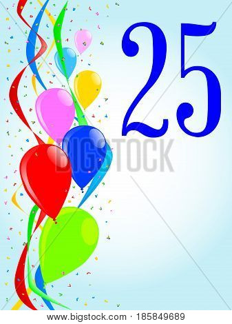 Multi coloured balloons confetti and streamers a party image with the numeral 25