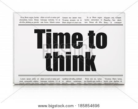 Timeline concept: newspaper headline Time To Think on White background, 3D rendering