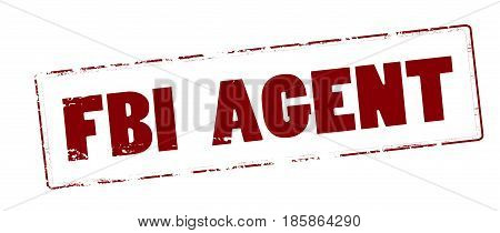 Stamp with text FBI agent inside vector illustration