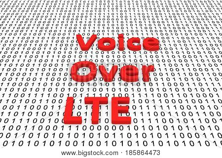 Voice Over LTE in the form of binary code, 3D illustration