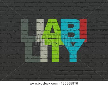 Insurance concept: Painted multicolor text Liability on Black Brick wall background