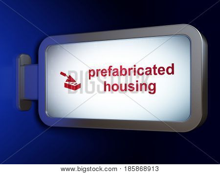 Construction concept: Prefabricated Housing and Brick Wall on advertising billboard background, 3D rendering