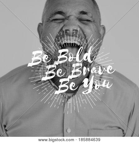 Be Bold Brave You Motivation Word on Shouting Man Backgroud