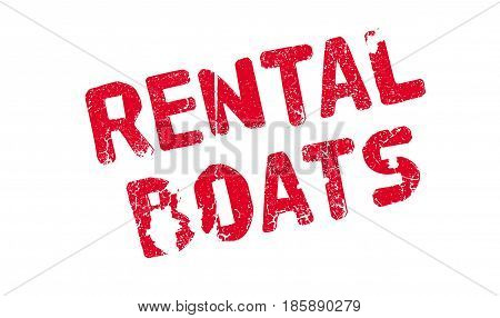 Rental Boats rubber stamp. Grunge design with dust scratches. Effects can be easily removed for a clean, crisp look. Color is easily changed.