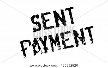 Sent Payment rubber stamp. Grunge design with dust scratches. Effects can be easily removed for a clean, crisp look. Color is easily changed.