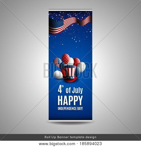 Roll Up Banner. Fourth of july independence day of the usa. Holiday background with patriotic american signs - president's hat balloons stars and stripes. Stock vector