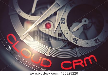 Cloud CRM on the Elegant Watch, Chronograph Close-Up. Luxury Wrist Watch Machinery Macro Detail with Inscription Cloud CRM. Business Concept with Lens Flare. 3D Rendering.