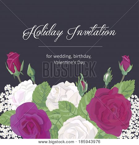 Romantic greeting card holiday invitation to wedding, birthday, Valentines day, mothers day, vector illustration, burgundy and white roses, buds leaves on dark background