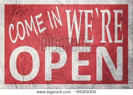 Vintage Style Come In We're Open Sign