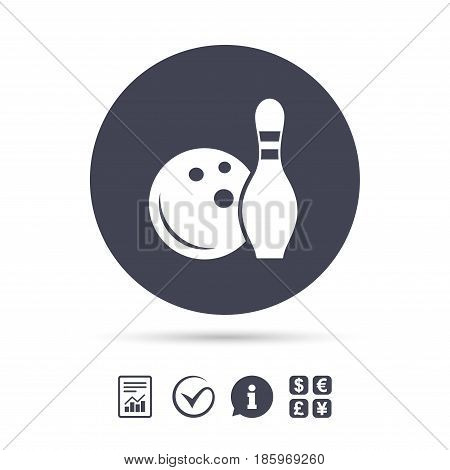 Bowling game sign icon. Ball with pin skittle symbol. Report document, information and check tick icons. Currency exchange. Vector