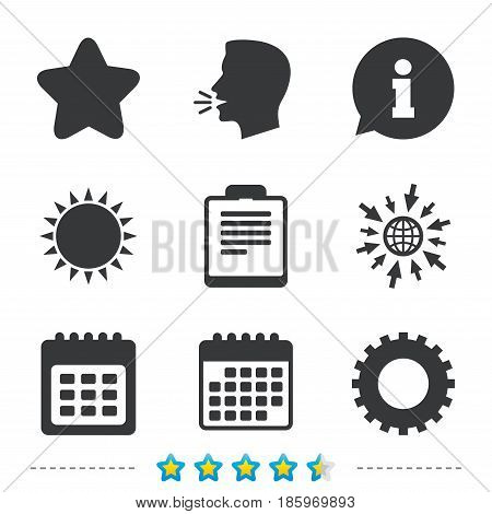 Calendar and Star favorite icons. Checklist and cogwheel gear sign symbols. Information, go to web and calendar icons. Sun and loud speak symbol. Vector