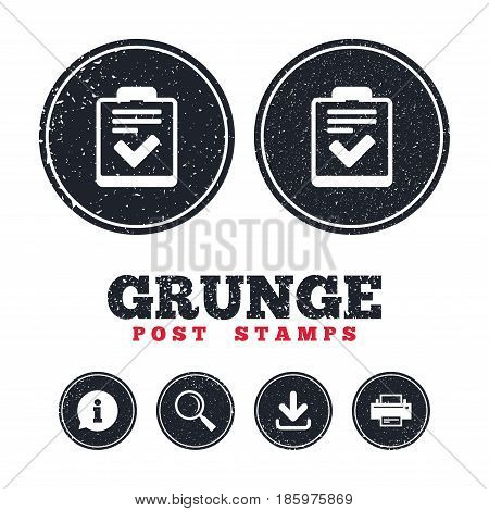 Grunge post stamps. Checklist sign icon. Control list symbol. Survey poll or questionnaire feedback form. Information, download and printer signs. Aged texture web buttons. Vector