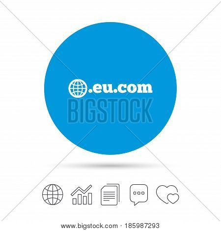 Domain EU.COM sign icon. Internet subdomain symbol with globe. Copy files, chat speech bubble and chart web icons. Vector