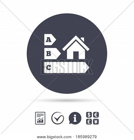 Energy efficiency sign icon. House building symbol. Report document, information and check tick icons. Currency exchange. Vector
