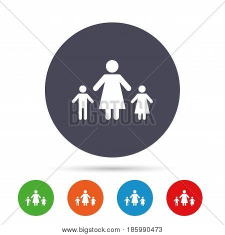 One-parent family with two children sign icon. Mother with son and daughter symbol. Round colourful buttons with flat icons. Vector