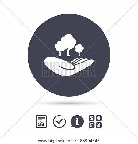 Save forest sign icon. Hand holds tree symbol. Environmental protection symbol. Report document, information and check tick icons. Currency exchange. Vector