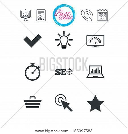 Presentation, report and calendar signs. Internet, seo icons. Bandwidth speed, online shopping and tick signs. Favorite star, notebook chart symbols. Classic simple flat web icons. Vector