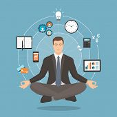 Businessman practicing mindfulness meditation he is clearing his mind releasing stress and expressing his potential; yoga and self consciousness concept poster