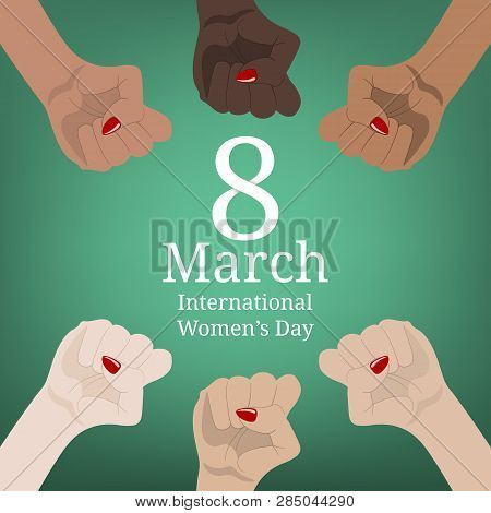 International Women's Day Banner. Women's March. Multinational Equality. Female Hand With Her Fist R
