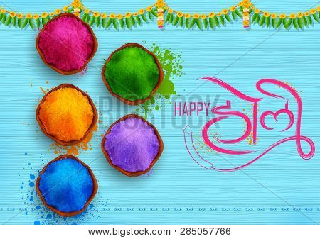 Colorful Promotional Background For Festival Of Colors Celebration With Message In Hindi Holi Hain M