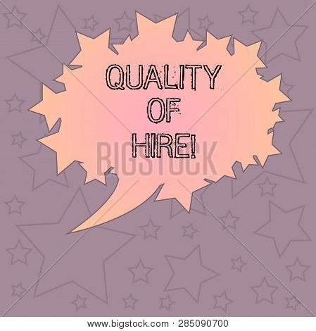 Handwriting Text Writing Quality Of Hire. Concept Meaning Good Professionals Hired For A Job Success