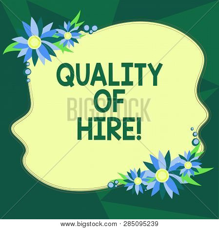 Writing Note Showing Quality Of Hire. Business Photo Showcasing Good Professionals Hired For A Job S