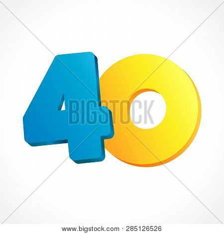 40 Th Years Old Congrats. Isolated Abstract Colored Graphic Design Template. Up To 40 Or -40 % Off L